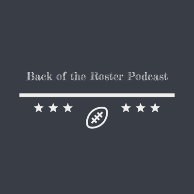 Back of the Roster Podcast