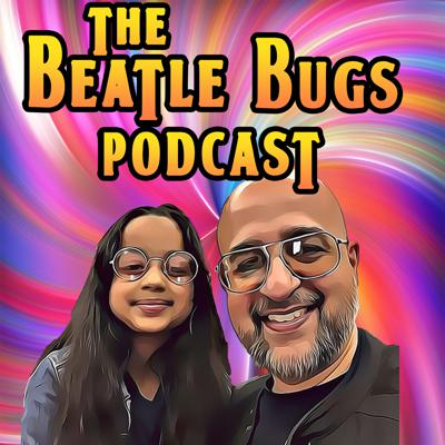 The Beatle Bugs Podcast
