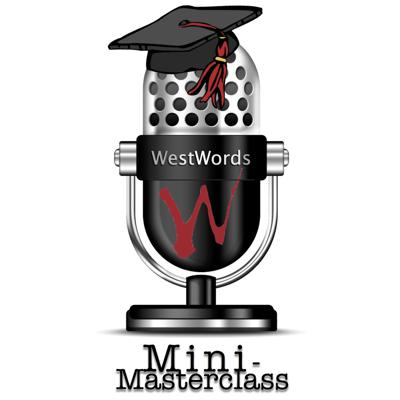 These bite-sized – and completely free – lessons from some of WestWords' favourite presenters cover many of the skills required by writers of all stages of development. Come back each week for more!