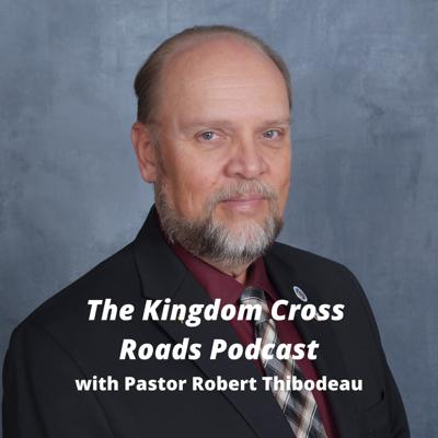 Kingdom Cross  Roads Podcast