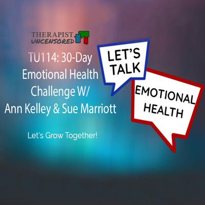 Cover art for TU114: Take the 30 Day Emotional Health Challenge!