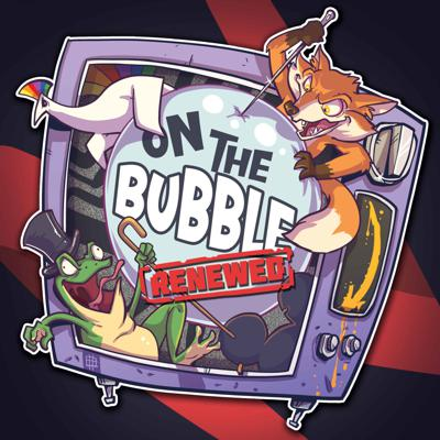 On The Bubble podcast - The Renewal