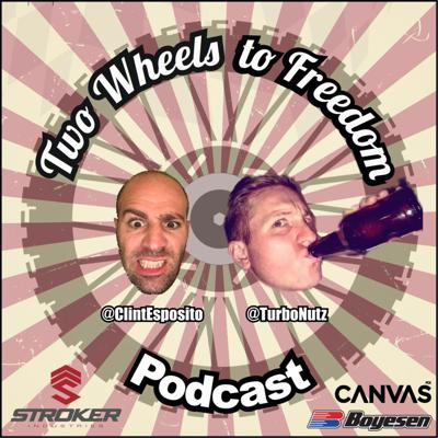 Two Wheels to Freedom Podcasts