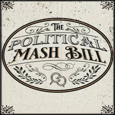 The Political Mash Bill