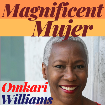 Cover art for Magnificent Mujer Interview: Omkari Williams