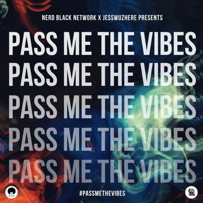 Pass Me The Vibes