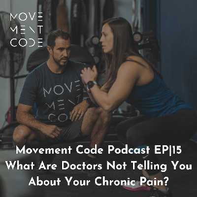 Cover art for EP 15 What are doctors not telling you about your chronic pain?