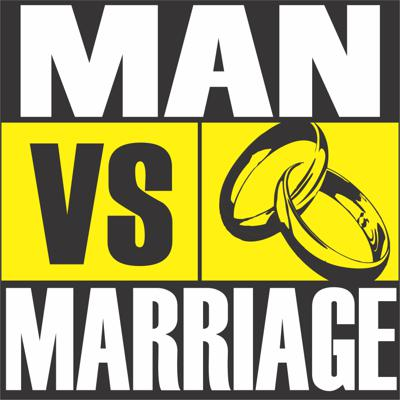 Man vs Marriage