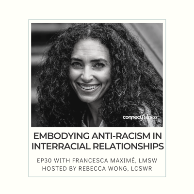 Cover art for Embodying Anti-Racism in Interracial Relationships with Francesca Maximé