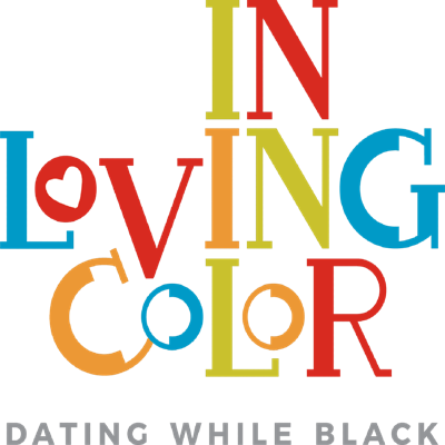 In Loving Color: Dating While Black