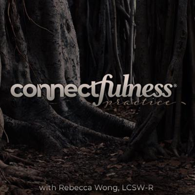 Every month relationship therapist, Rebecca Wong, LCSW, invites a fabulous, big-thinking guest to talk about what it means to be human together. We'll have deep conversations about the roots of disconnection and how to consciously restore wholeness in Self and in relationship. Join us as we reconnect the world, one conversation at a time.
