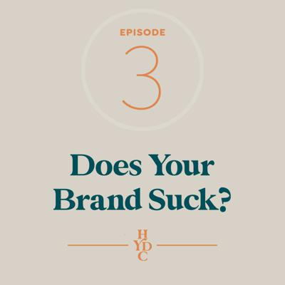 Cover art for Does Your Brand Suck?