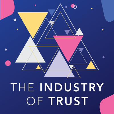 The Industry of Trust