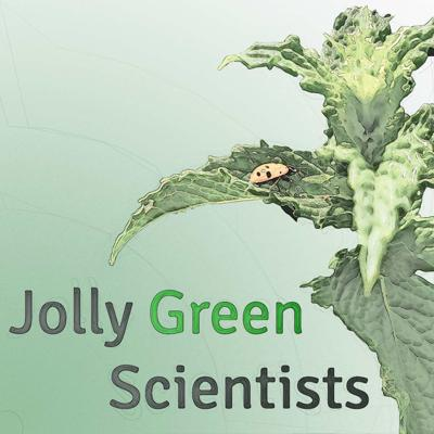 Jolly Green Scientists