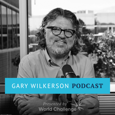 Gary Wilkerson Podcast