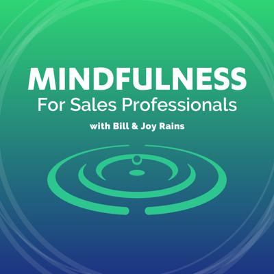Mindfulness for Sales Professionals