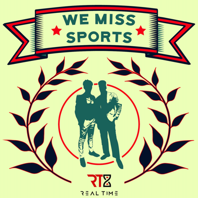 We Miss Sports Podcast