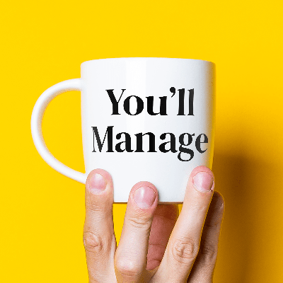 You'll Manage