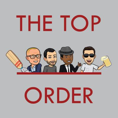 The Top Order Cricket Podcast