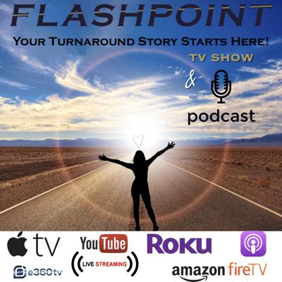 Flashpoint ∞ Your Turnaround Story Starts Here!