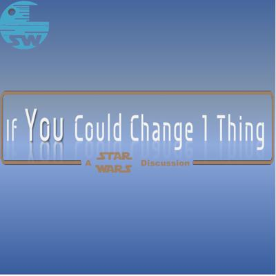 If You Could Change 1 Thing