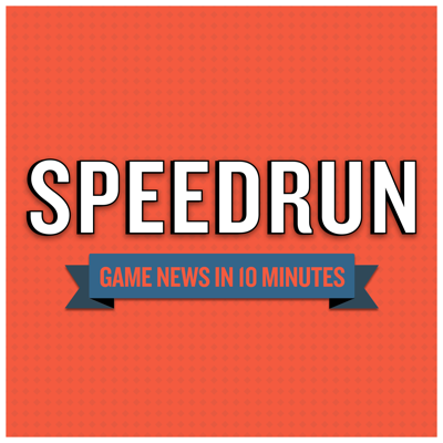 Speedrun: A Video Game News Show