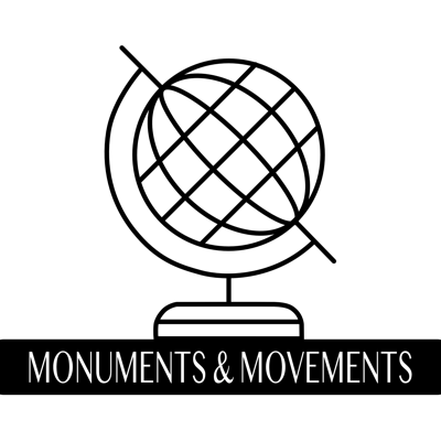 Monuments and Movements