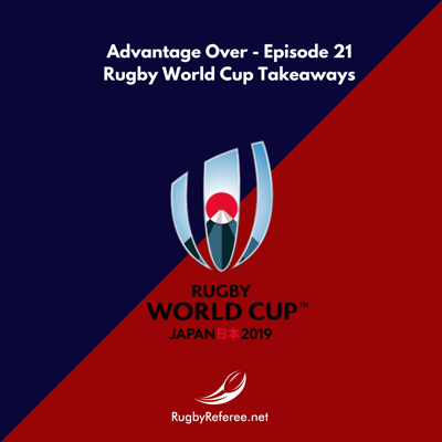 Our eight RWC2019 refereeing takeaways