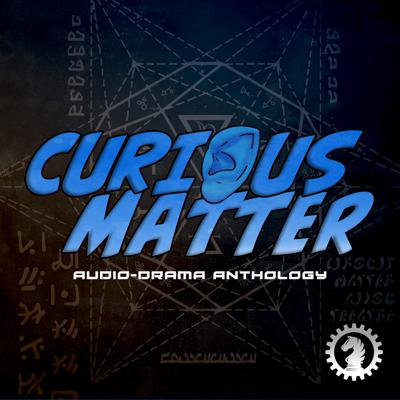Curious Matter is an audio-drama anthology based on short stories from the world's best Sci-fi and Supernatural Horror writers. Let your ears take you on grand adventures into the worlds created by the most imaginative minds in the literary universe.