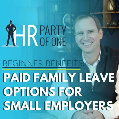 Cover art for Beginner Benefits: Paid Family Leave Options for Small Employers