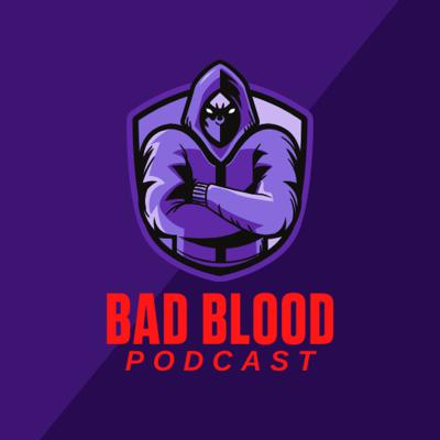 Bad Blood Podcast