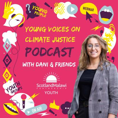 Young Voices on Climate Justice with Dani & Friends