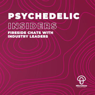 Psychedelic Insiders