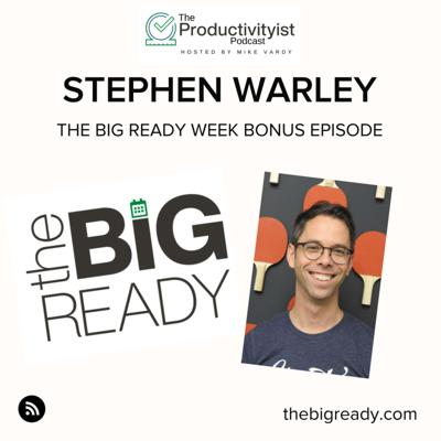 Cover art for The BIG Ready Week: Stephen Warley