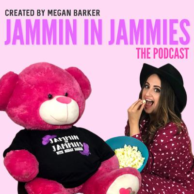 Jammin In Jammies: The Podcast