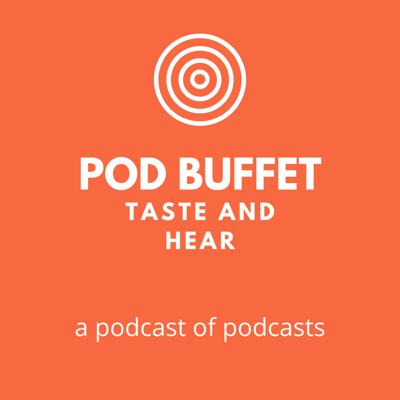 An eclectic mix of new podcasts from fresh new podcasters around the world. Short but sweet, each episodes will give you a taster that will entice you to listen more - just follow the links in the show notes. Not sure what to listen to next? - Pod Buffet will help you choose! (Digest episode with the week's offerings is published on a Saturday)  Drop us a line at team@podbuffet.com and let us know what you enjoyed and would like more of.  Thanks