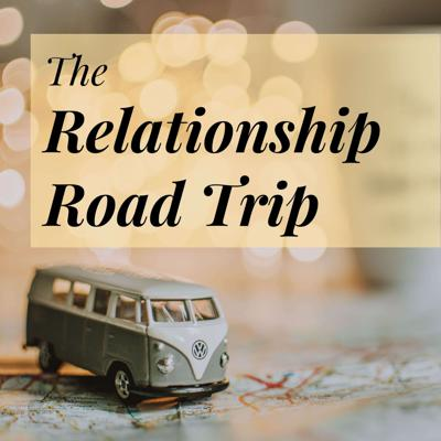 The Relationship Road Trip
