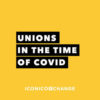 Cover art for Unions In The Time Of COVID