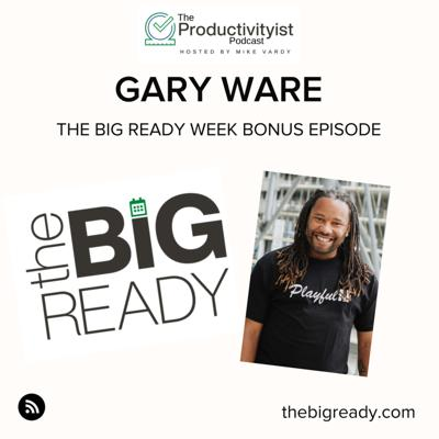 Cover art for The BIG Ready Week: Gary Ware