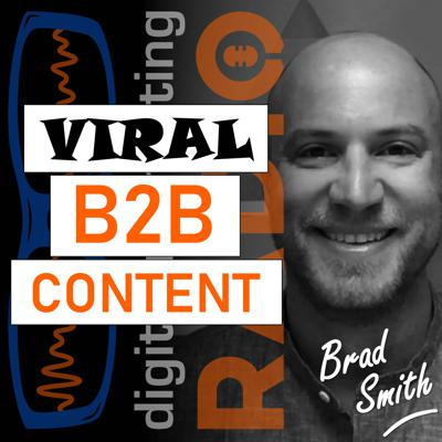 Cover art for How to Produce SERP-topping Viral B2B Content - with Brad Smith from Wordable