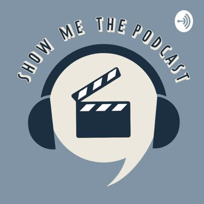 Show Me The Podcast