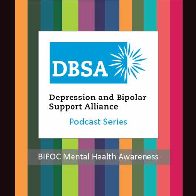 Cover art for A conversation on race, culture, and Mental Health - BIPOC Mental Health Awareness