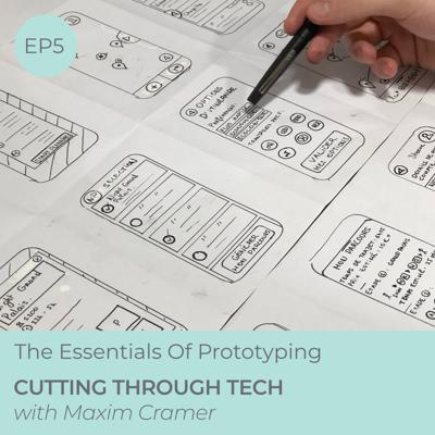 EP5 — The Essentials of Prototyping