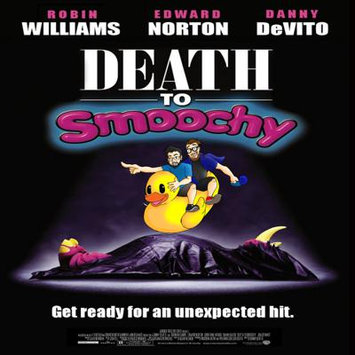 Cover art for EP. 17 - Death To Smoochy (2002)