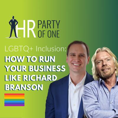 Cover art for LGBTQ+ Inclusion: How to Run Your Business Like Richard Branson
