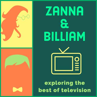 Briefly put, Zanna & Billiam is a podcast about television. It consists of the dynamic duo Susannah and Will: teenage, TV-obsessed, best friends. Together, they'll cover a number of shows they find crucial to their friendship, shows like Portlandia, Brooklyn Nine-Nine, and 30 Rock. Recapping, reviewing, and relishing a different episode each week, you can expect plenty of strong opinions, deep dives, inside jokes, and above all, friendship, comedy, writing, dreams(both nighttime and aspirational), quotes, and above all, television.