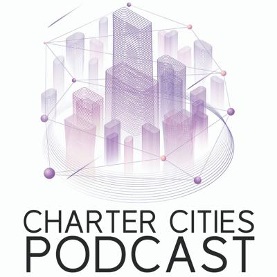 The Charter Cities Podcast explores how charter cities can help solve some of the largest challenges of the 21st century, from urbanization to global poverty to migration. Each episode Mark Lutter interviews experts in internationaldevelopment, new cities, finance, entrepreneurship, and governance, to develop a better understanding of the various aspects of charter cities  If you want to learn more visit the Charter Cities Institute at https://www.chartercitiesinstitute.org/