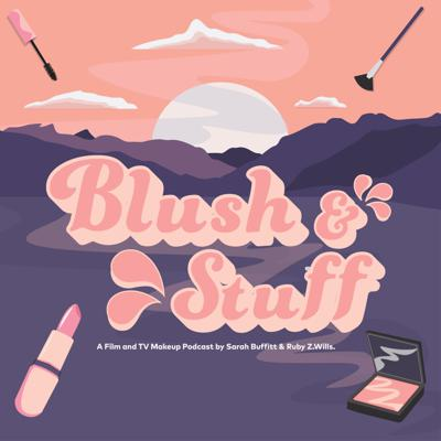 Blush and Stuff