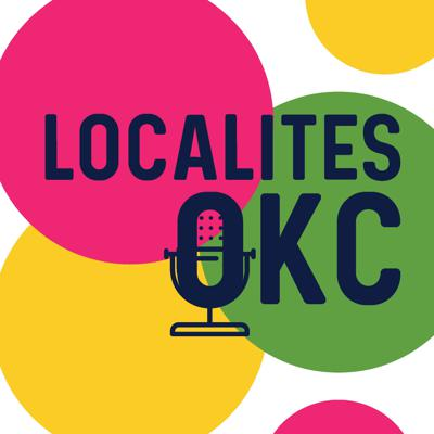 Localites OKC is a weekly podcast and lifestyle brand brought to you every Thursday by Kayla Coffey & Anna Farha discussing local events and happenings.