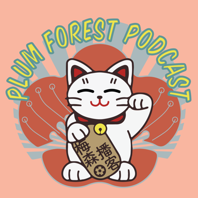Plum Forest Podcast